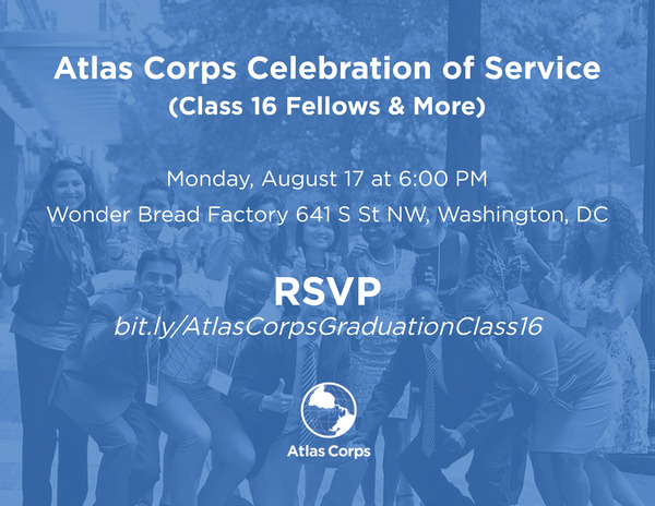 Join us for Class 16 Fellows & More Celebration of Service - bit.ly/AtlasCorpsGraduationClass16